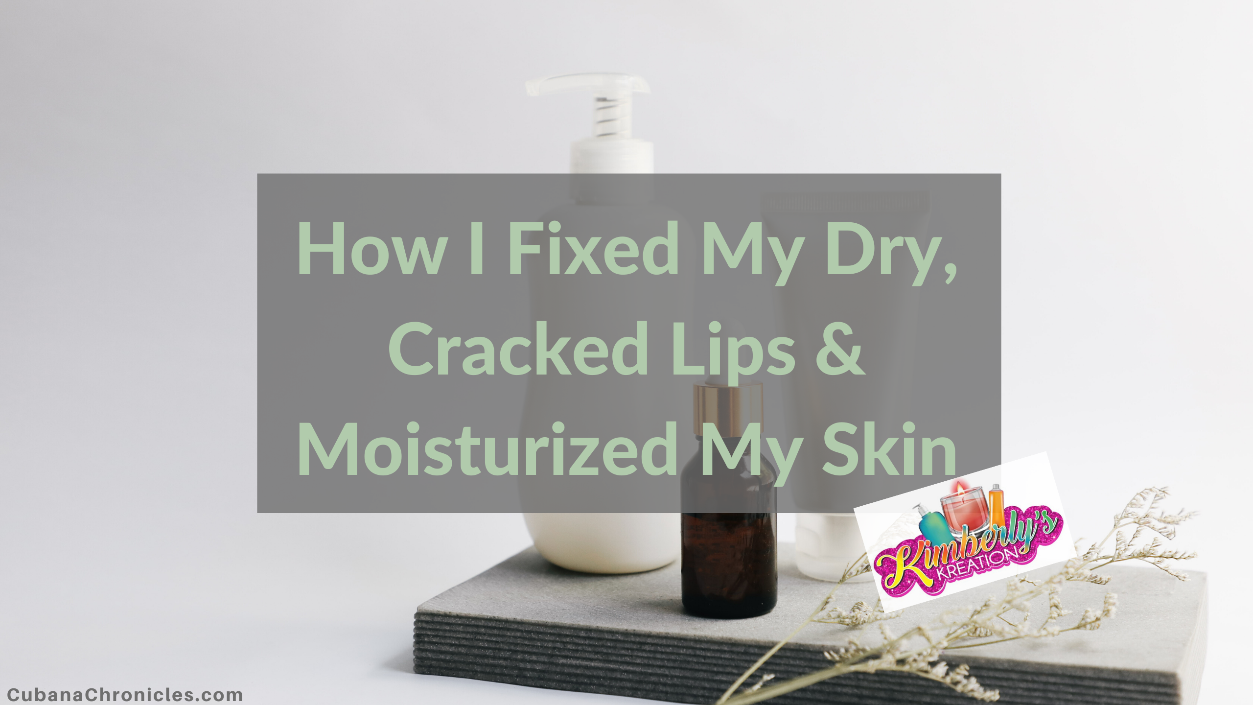 Life Changing Skin Care That Cured My Cracked Lips & Skin